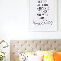 Let Her Sleep For When She Wakes She Will Move Mountains - Black & White Typography Print - Fashion Poster  -  Modern Art - Wall Decor
