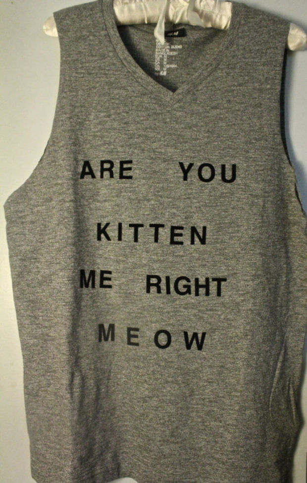 Gray 'Are You Kitten Me Right Meow' Tank