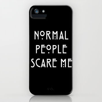 Normal People Scare Me iPhone & iPod Case by acidiclungs | Society6