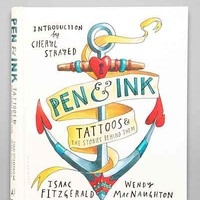 Pen & Ink: Tattoos And The Stories Behind Them By Isaac Fitzgerald & Wendy MacNaughton- Assorted One