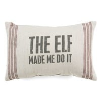 Primitives by Kathy 'Elf Made Me' Pillow