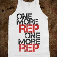 One more rep - Workout Shirts