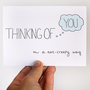Thinking Of You Card. In A Non-Creepy Way. Light Blue, Robins Egg Blue, White. Single Card.