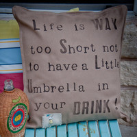 "NEW -""Umbrella in your drink"" hand painted textured natural cotton pillow cover - 20"" x 20"""