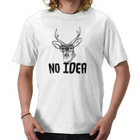 No Idea Tee Shirt from Zazzle.com