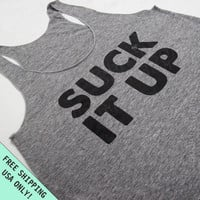 SUCK IT UP Racerback Tank Tri-Blend Womens American Apparel S, M, L