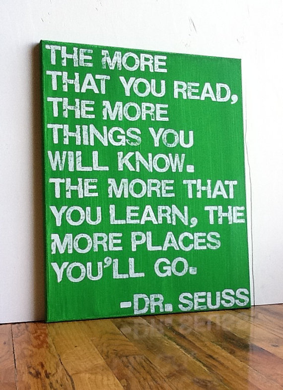 16X20 Canvas Sign - The More That You Read The More Things You Will Know, Dr. Seuss Quote, Typography word art, Decoration, Gift