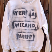 SPECIAL White Harry Potter &quot;Yer a Wizard, Harry&quot; sweatshirt (size large)
