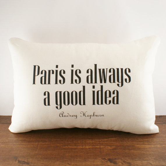Paris is Always A Good Idea - Hemp & Organic Cotton Cushion Cover - 12x18