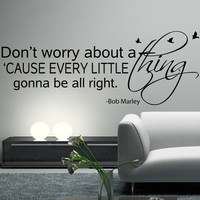 BOB MARLEY Wall Decal Sticker Art Vinyl Quote Don&#x27;t worry about a thing, Every little thing is gonna be alright with birds