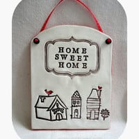 Wall Hanging, Home Sweet Home, Home decor, Country Home Decor, Eco Friendly Wedding Gift, Ceramic Wall Art