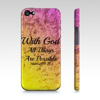 With God All Things are Possible - iPhone 4 4S 5 5S 5C 6 Hard Case Pink Red Yellow Purple Orange Ombre Abstract Scripture Biblical Verse