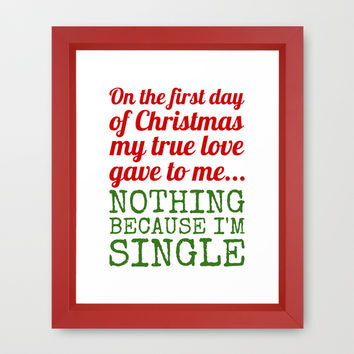 Single On The First Day of Christmas Framed Art Print by CreativeAngel | Society6