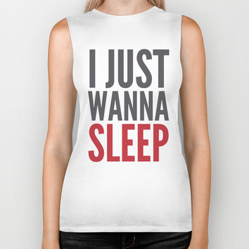 I JUST WANNA SLEEP Biker Tank by CreativeAngel | Society6