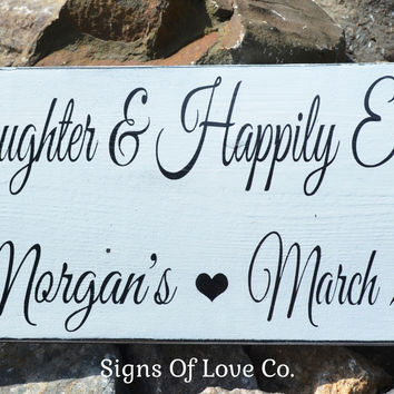 Love Laughter Happily Ever After Personalized Painted Wood Sign