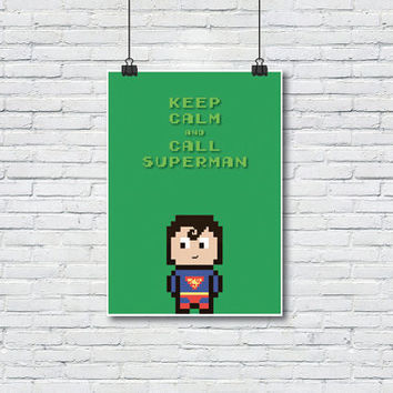Keep calm and call superman poster, Super heroes, Art print, Art Posters, Wall decor, Wall art