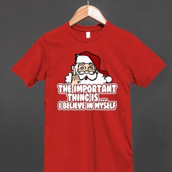 Funny Santa: The Important Thing Is, I Believe In MYSELF!
