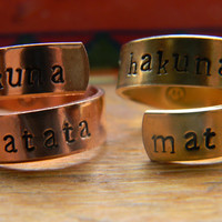 Hakuna Matata choose ONE ring 1/4 inch solid copper or brass