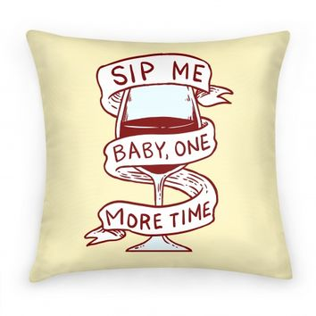 Sip Me Baby One More Time
