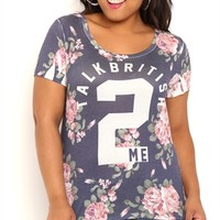 Plus Size Short Sleeve Floral Tee Shirt with Talk British 2 Me Screen