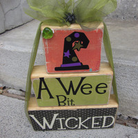 A wee bit wicked wooden letter block sayings for Halloween primitive decoration