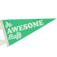 Do Awesome Stuff Jade Green Wool Pennant Flag