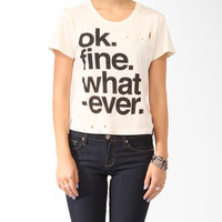 Ok. Fine. Whatever. Tee