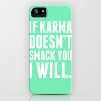 Karma iPhone & iPod Case by LookHUMAN