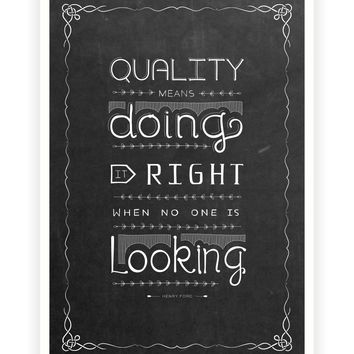 Quality means doing it right Henry Ford Motivational Quotes Posters