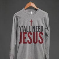 Y'ALL NEED JESUS LONG SLEEVE T-SHIRT (IDE092334)