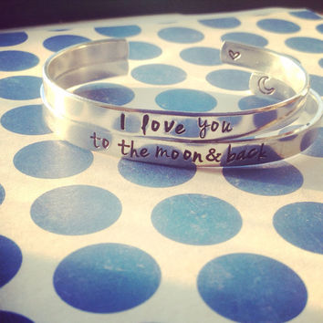 I love you to the moon and back set of TWO  aluminum bracelets 1/4 inch wide