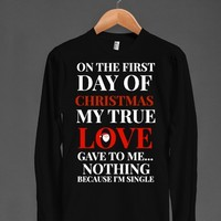 ON THE FIRST DAY OF CHRISTMAS I'M SINGLE TEE