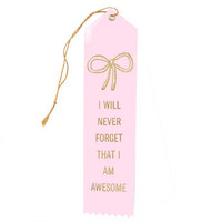 The Small Object: The You Are Awesome Ribbon