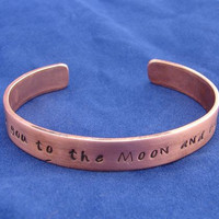 Copper Cuff Bracelet Stamped with I Love You To the Moon and Back