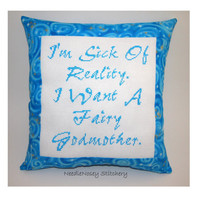 Funny Cross Stitch Pillow, Blue Pillow, Fairy Godmother Quote