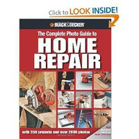 Amazon.com: Black & Decker The Complete Photo Guide to Home Repair: with 350 Projects and 2000 Photos (Black & Decker Complete Photo Guide) (9781589234178): Editors of Creative Publishing: Books