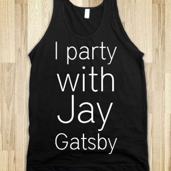 Party with Jay Gatsby Tank