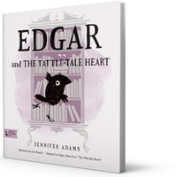 Edgar and the Tattle-Tale Heart: Edgar Allen Poe Babylit Children's Picture Book