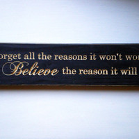 Wood Sign Believe Quote