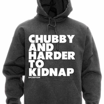 "Unisex ""Chubby and Harder To Kidnap"" Hoodie by Dpcted Apparel (Charcoal)"