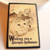 Wishing You A Glorious Halloween Pin - Jack-o-Lantern - Paper and Chipboard Decoupage Brooch - Victorian Vintage