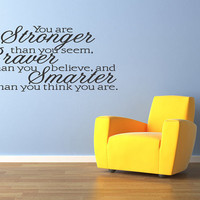 You Are Stronger Than You Seem Wall quote decals saying Sticker Art Lettering (127)