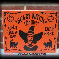 Scary Witch for Hire Sign for Halloween