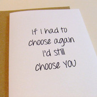 I'd Still Choose You - Quote Note Card