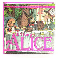 All Things Alice Compilation Book