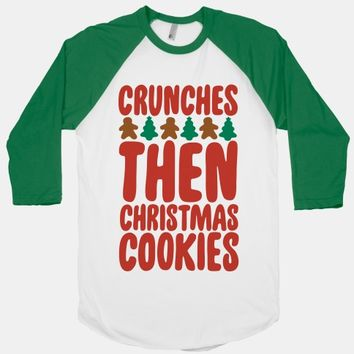 Crunches Then Christmas Cookies