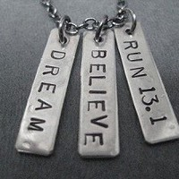 DREAM BELIEVE RUN YOUR RACE - Choose 3K, 5K, 10K, 13.1, 26.2 - Nickel pendants on Gunmetal chain
