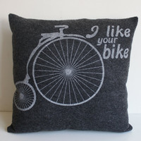 I Like Your Bike - Organic and Recycled Screenprinted Pillow