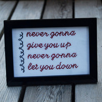 Rick Roll  Never gonna give you up  framed by CatsPJsCreations