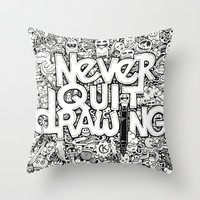 Never Quit Drawing Throw Pillow by Kerby Rosanes